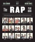 The Rap Year Book : The Most Important Rap Song from Every Year since 1979, Discussed, Debated, and Deconstructed by Shea Serrano (2015, Paperback)