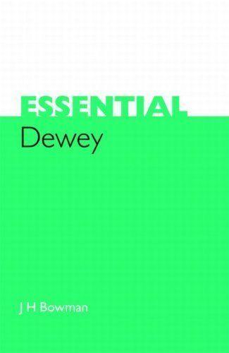 1 of 1 - Essential Dewey by Bowman, J. H.