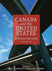 Canada and the United States: Differences That Count by Broadview Press Ltd (Paperback, 2007)