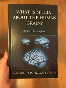 Details about Oxford Psychology: What Is Special about the Human Brain?  Richard Passingham