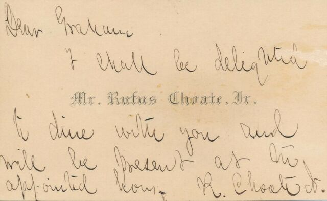 Rufus Choate - Autograph Note Signed by the American Civil War Captain