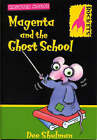 Magenta and the Ghost School by Dee Shulman (Paperback, 2002)