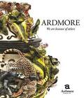 Ardmore - We are Because of Others: The Story of Fee Halsted and Ardmore Ceramic Art by Fee Halsted (Hardback, 2012)