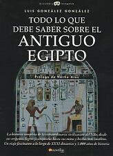 Todo lo que debe saber sobre el Antiguo Egipto (Historia Incognita) (S-ExLibrary