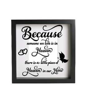 Because Someone We Love Is In Heaven Vinyl Decal Sticker Box Frame IKEA RIBBA