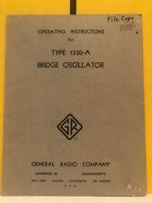 General Radio 747 C Type 1330 A Bridge Oscillator Operating Instructions