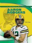Aaron Rodgers by Tammy Gagne (Hardback, 2012)