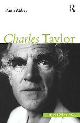 1 of 1 - Charles Taylor (Philosophy Now)-ExLibrary