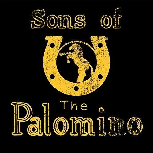 Sons of the Palomino - The Sons Of The Palomino [New CD] Digipack Packaging
