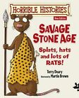 Savage Stone Age by Terry Deary (Paperback, 2014)