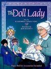 The Doll Lady by H Elizabeth Collins-Varni (Hardback, 2001)
