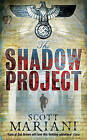 The Shadow Project (Ben Hope, Book 5) by Scott Mariani (Paperback, 2010)