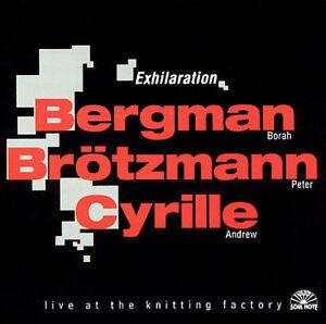 Exhilaration-Borah-Bergman-Peter-Brotzmann-Andrew-Cyrille-CD-2009-reissue