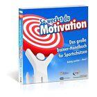 So weckst du Motivation. Das große Trainer-Handbuch für Sportschützen von Michael Draksal (2013, Taschenbuch)
