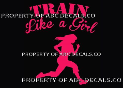 VRS TRAIN LIKE A GIRL RUNNER Running 5K 10K Full Half Marathon CAR VINYL DECAL