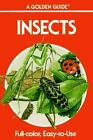 Golden Guide: Insects by Herbert S. Zim and Clarence Cottam (1989, Paperback, Unabridged)