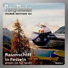Perry Rhodan Silberedition 82 - Raumschiff in Fesseln (2012)