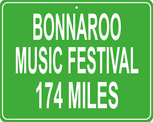 Bonnaroo Music Festival in Manchester, TN mileage sign - distance to your house