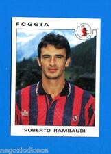 CALCIATORI PANINI 1991-92 -Figurina-Sticker n. 122 - RAMBAUDI - FOGGIA -New