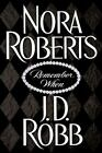 Remember When by Nora Roberts and J. D. Robb (2003, Hardcover)