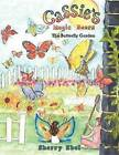 Cassie's Magic Doors the Butterfly Garden by Sherry Ebel (Paperback / softback, 2012)