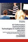 Ict (Information Communication Technologies) in Mathematics Education by Rafiq Mehdiyev, Pauline Vos (Paperback / softback, 2010)