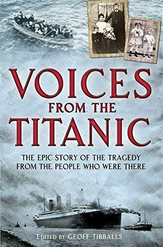 Tibballs, Geoff, Voices from the Titanic (Brief Histories), UsedVeryGood, Paperb