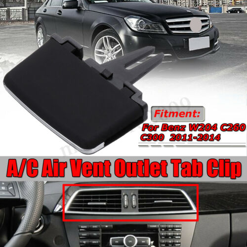 Front A//C Air Vent Outlet Tab Clip Repair For Mercedes Benz W204 C-Class C300
