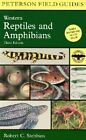 A Field Guide to Western Reptiles and Amphibians by Robert C Stebbins (Paperback, 2003)