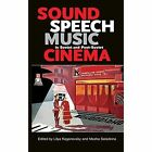 Sound, Speech, Music in Soviet and Post-Soviet Cinema by Indiana University Press (Hardback, 2014)