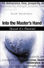 Into the Master's Hand by Elsie Oladimeji (Paperback / softback, 2008)