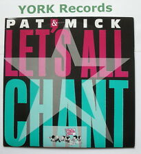 """PAT & MICK - Let's All Chant - Excellent Condition 7"""" Single PWL 10"""