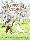 The Growing Story by Ruth Krauss (Hardback)