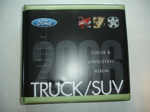 2006 Ford Truck SUV COLOR UPHOLSTERY ALBUM Manual Product Source Book F250 F350