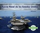 Fuerza Naval de los Estados Unidos by Murray Julie (Hardback, 2014)