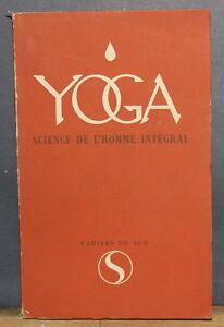 1953-YOGA-Science-de-l-039-Homme-integral-Jacques-Masui-Cahiers-du-Sud