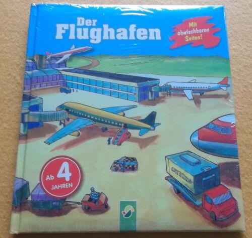 1 von 1 - Kinder/Jugend-Buch Der FLUGHAFEN von Jörg Besser OVP mit abwischbaren Seiten