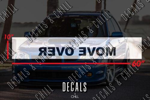 Move Over Sun Strip Visor Motorsport Windshield Banner Decal Sticker