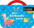Duden Zwerge: Mein Einkaufskorb von Luise Holthausen (2014, Gebundene Ausgabe)
