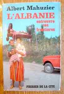 L-039-ALBANIE-ENTROUVRE-SES-PORTES-dedicace-Presses-de-la-Cite-1965