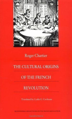 1 of 1 - The Cultural Origins of the French Revolution (Bicentennial Reflections on the F