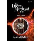 The Dream Merchant Saga: Book Three the Crack'd Shield by Lorna T Suzuki (Paperback / softback, 2012)