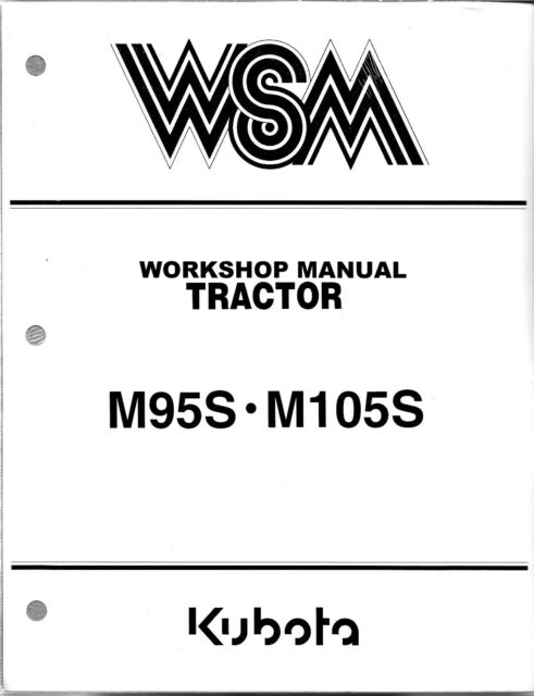Kubota M95s M105s Tractor Workshop Service Repair Manual