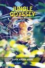 Jungle Odyssey a Soldiers Memoirs by Ashok Kalyan Verma 9789381904756 2013