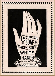 1895 c  Cuticura Soap Soft White Hands Potter Drug Co Large Hand Lace Print Ad