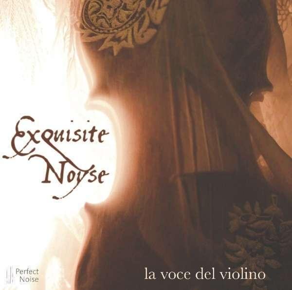 Raffinato Noyse - la Voce Del Violino Nuovo CD