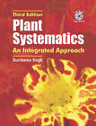 Plant Systematics: An Intergrated Approach by Taylor & Francis Inc (Paperback, 2009)