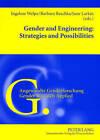 Gender and Engineering: Strategies and Possibilities by Barbara Reschka, Ingelore Welpe, June Larkin (Paperback, 2007)