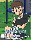 The Secret Dog by Lisa Keyes (Paperback / softback, 2013)