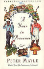 A Year in Provence by Peter Mayle (Paperback)